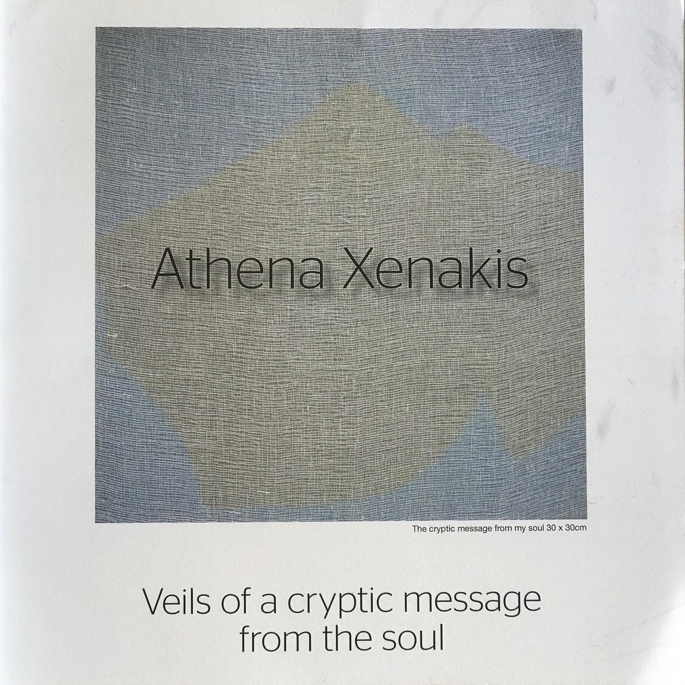 Athena Xenakis - Veils of a Cryptic Message from the Soul.jpg
