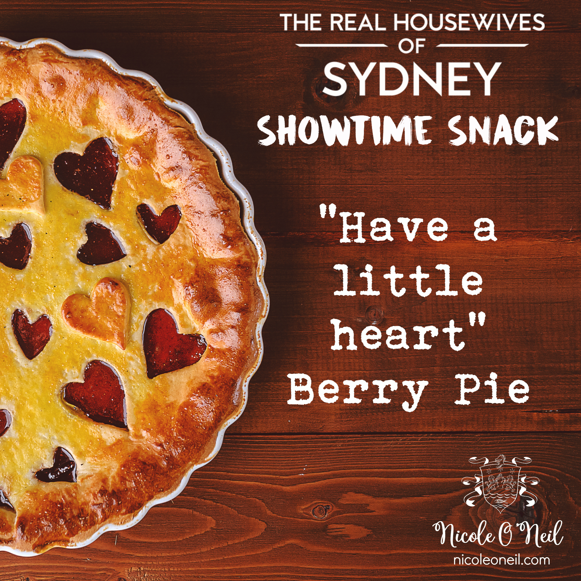 Have a Little Heart Mixed Berry Pie Recipe - Real Housewives of Sydney Showtime Snack Episode 7 Season 1  | Easy to make yet impressive to serve, this Mixed Berry Pie Recipe will become a family favourite - especially if you serve it with a scoop of vanilla ice cream! Make it even easier by using store bought pastry.