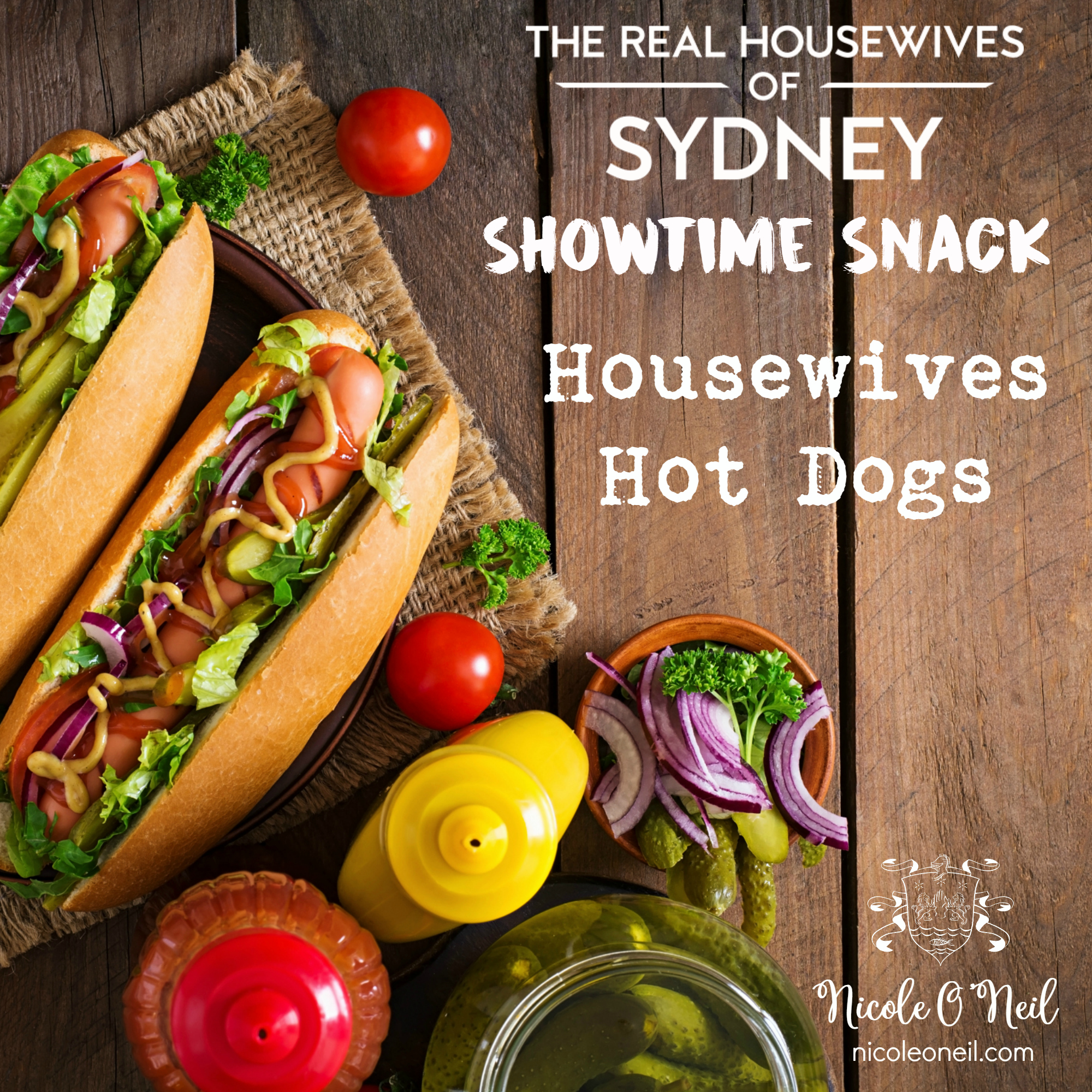 Inspired by each of the Real Housewives of Sydney cast members, Nicole has shared 7 delicious Hot Dog Recipes and variations that are sure to be a huge hit.