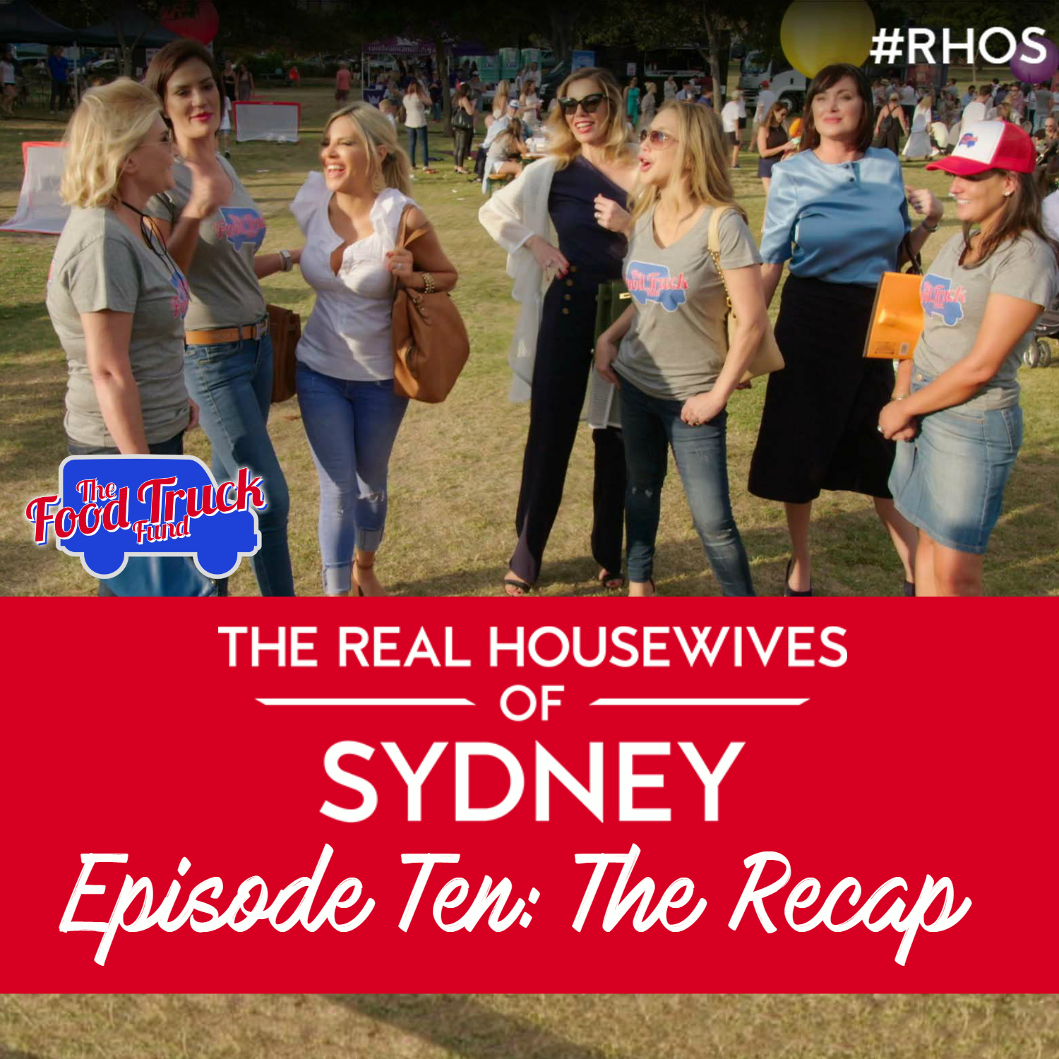 Find out what happened on The Real Housewives of Sydney Series 1 Episode 10 as housewife cast member Nicole O'Neil shares her recap and behind the scenes gossip her Food Truck Fund Charity Event, Matty's Forever Young Pillow Launch and more.