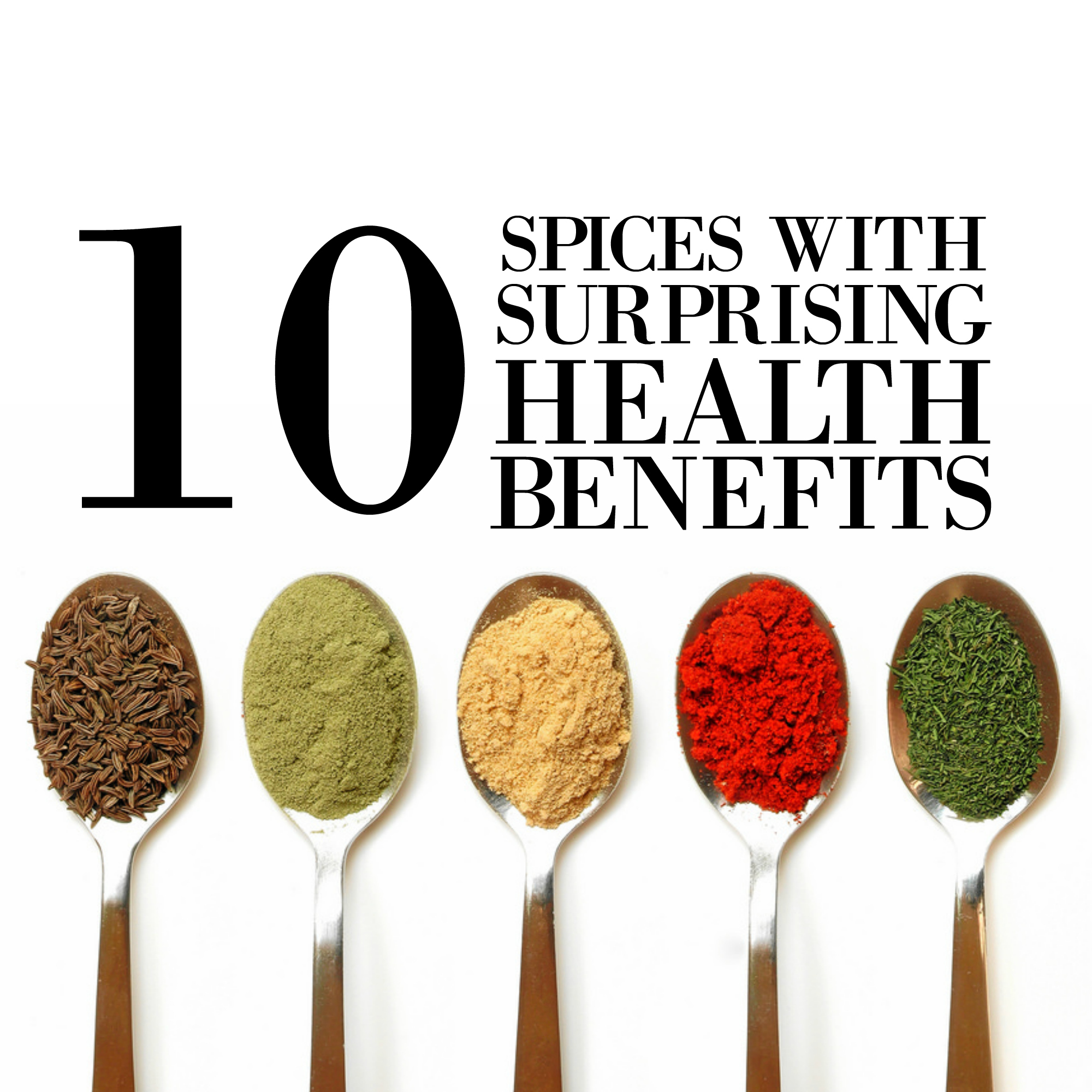 10 Spices with Surprising Health Benefits