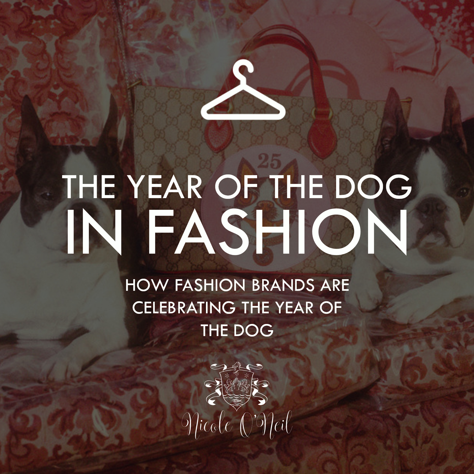 The Year of the Dog in Fashion - How Fashion Designers and Brands are Celebrating the Chinese New Year of the Dog.jpg
