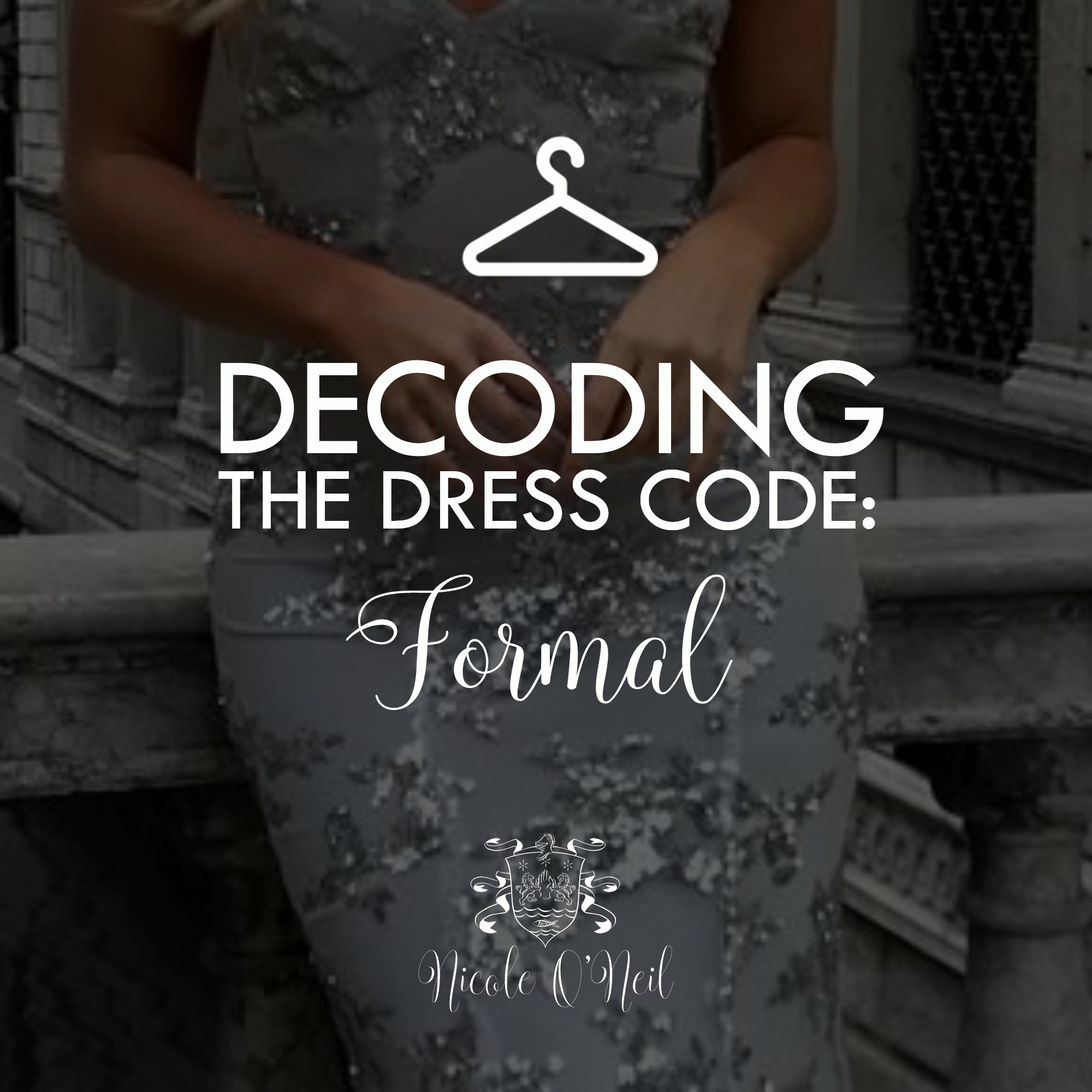 Decoding the Dress Code - What to Wear to a Formal Wedding or Event Outfit Inspiration