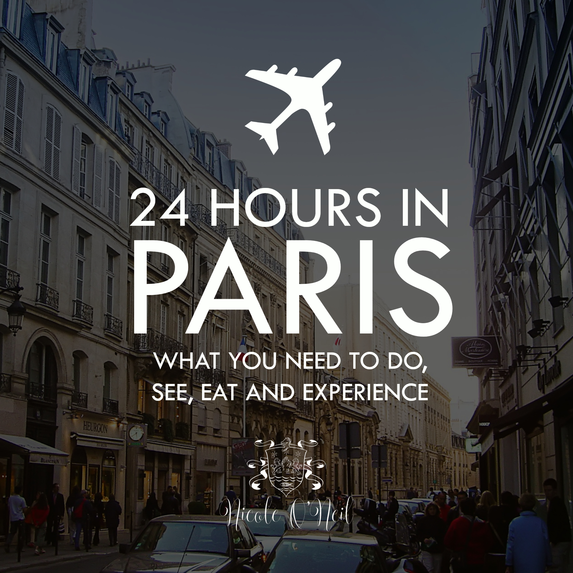 24 Hours in Paris - The Things You NEED To Do in Paris .jpg