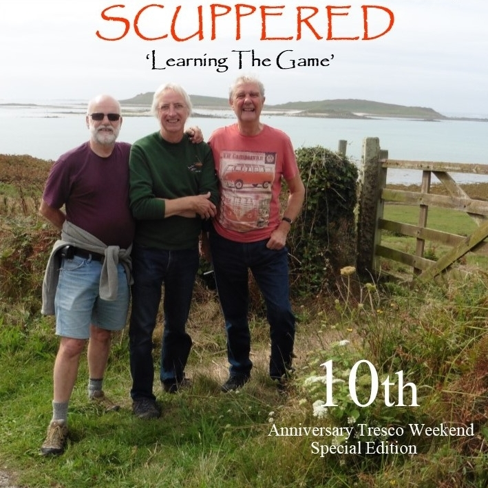 Scuppered will be performing next weekend on Tresco.