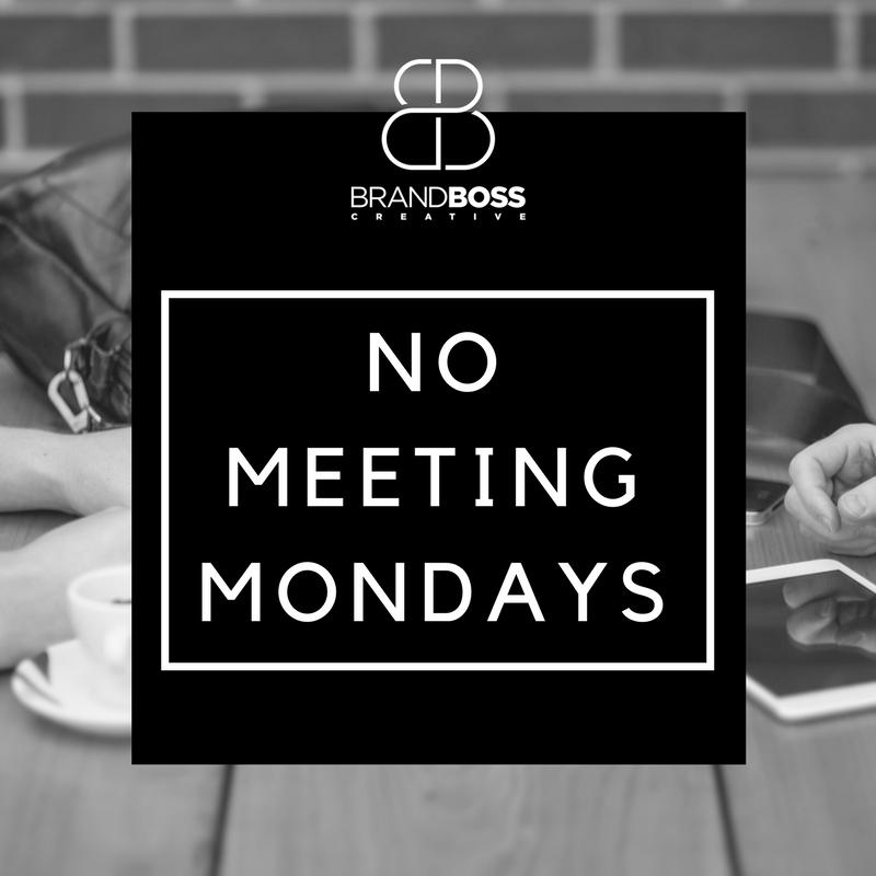 no meetings on mondays brandboss