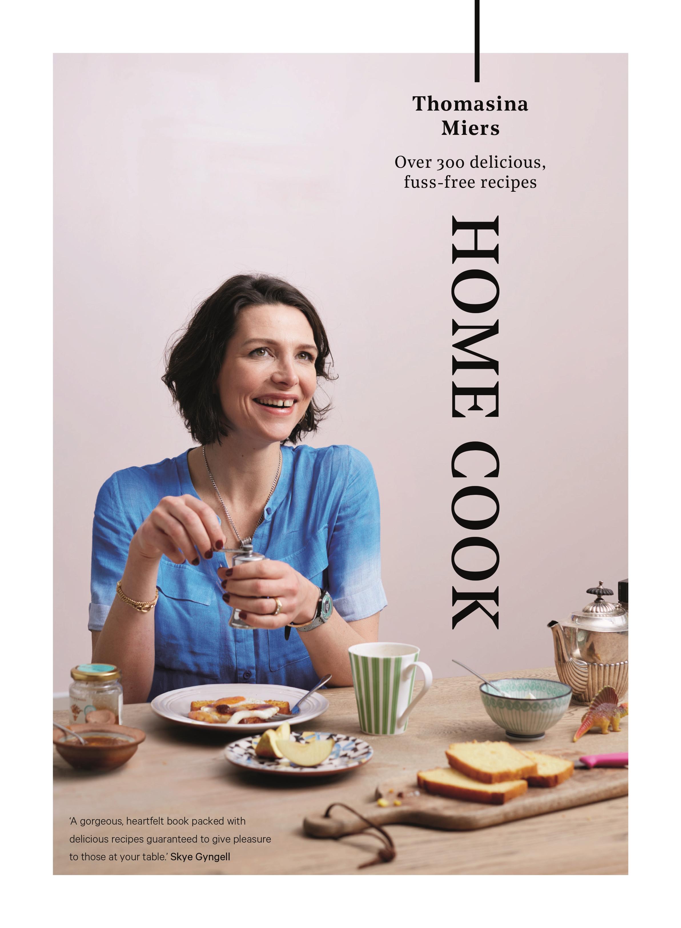 Thomasina Miers Home Cook jacket image.jpg