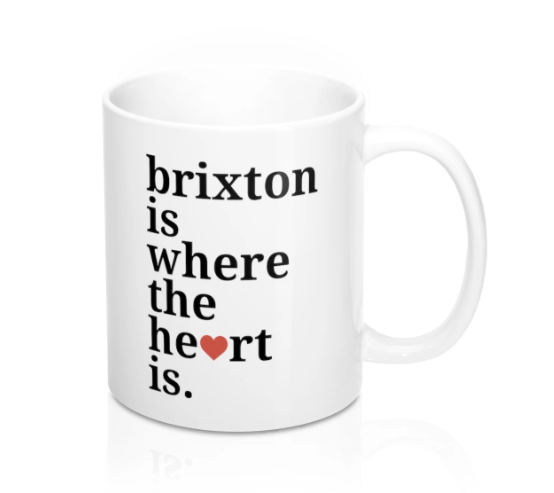 Brixton Is Where The Heart Is Mug -