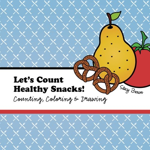 Let's Count Healthy Snacks