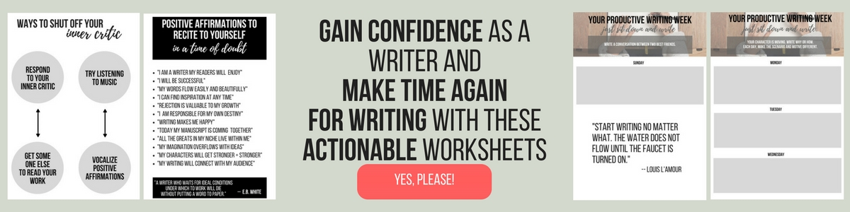 gain confidence as a writerand make time again for writingwith these actionable worksheets (1).jpg