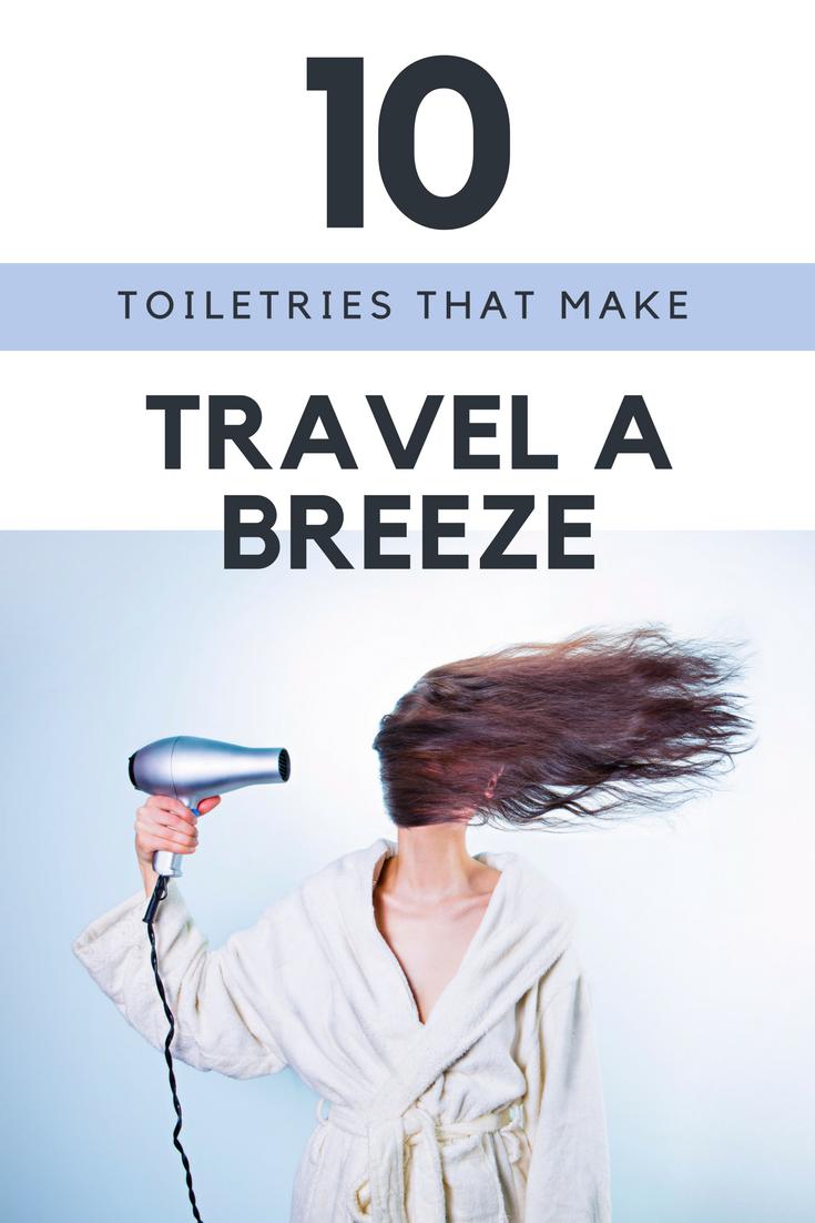 10 toiletries that make travel a breeze