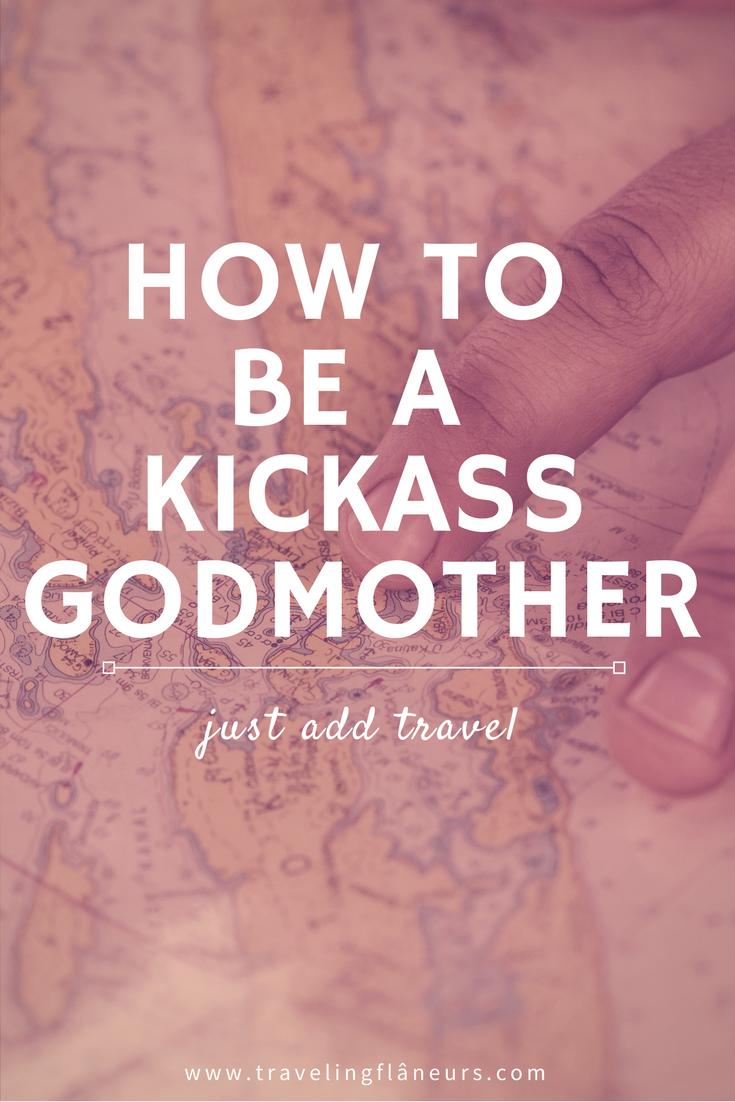 a kickass godmother