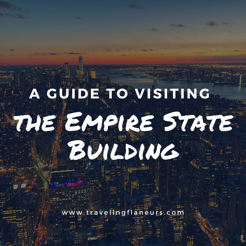 A Guide to Visiting the Empire State Building