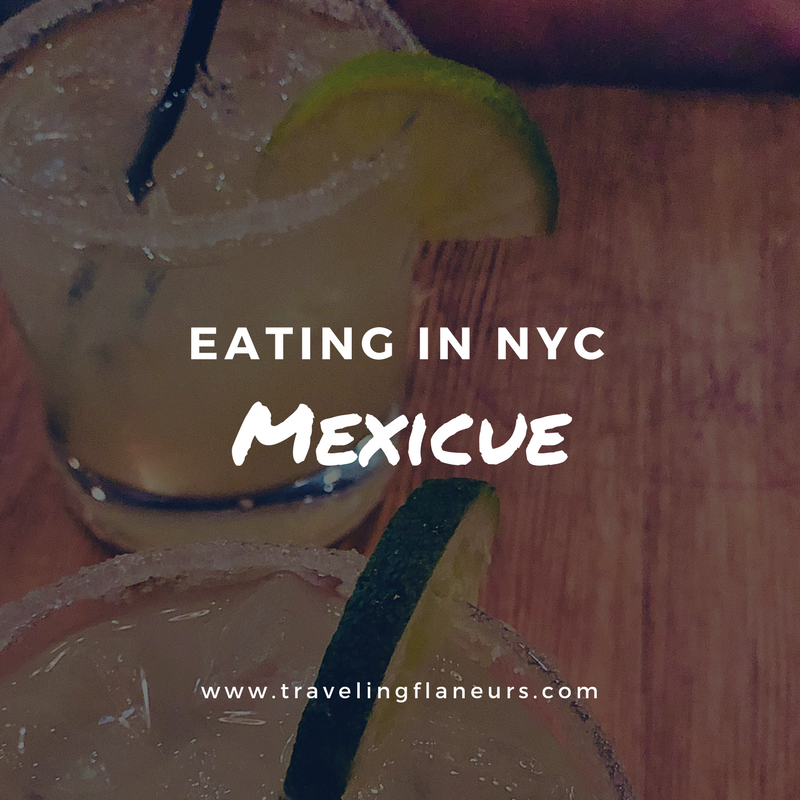 Eating in NYC Mexicue