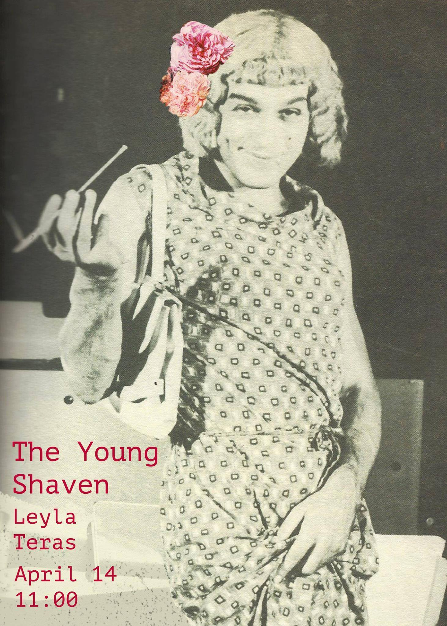 The Young Shaven @ Leyla Teras Poster