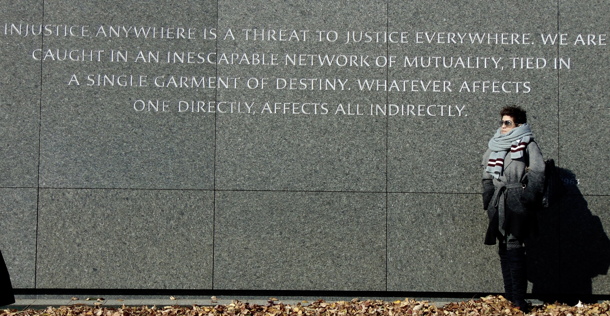 One of my favorite quotes from the wall surrounding the Martin Luther King Monument.