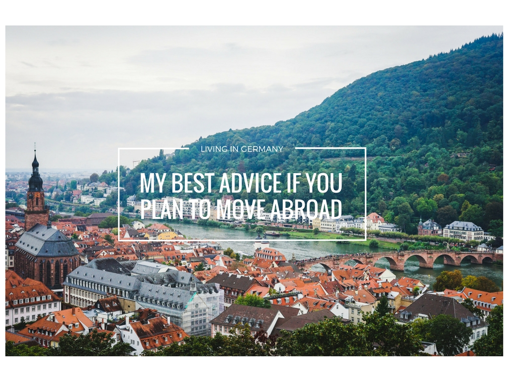 Advice for Moving Abroad