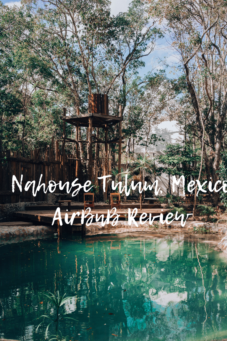 Nahouse Airbnb Tulum Mexico