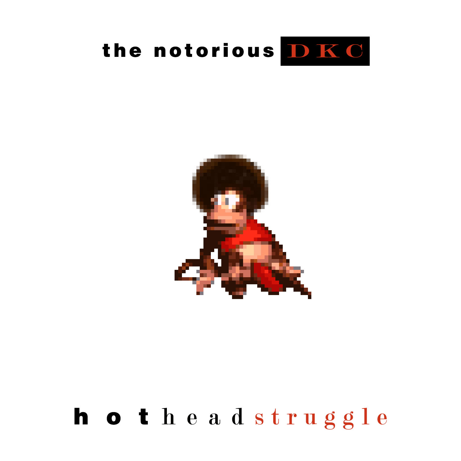 Hot Head Struggle - Single / Hip Hop / Mash-up / VGM