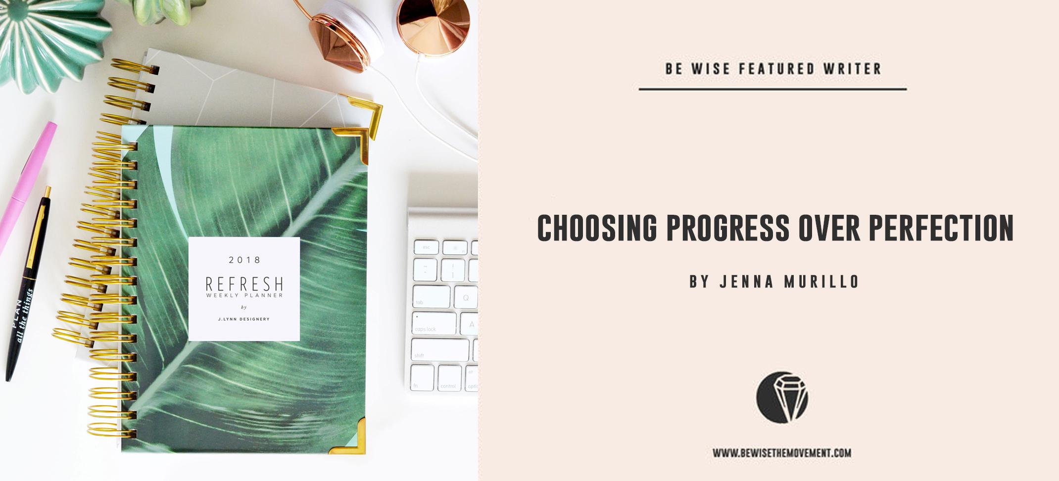 Choosing progress over perfection through goal setting