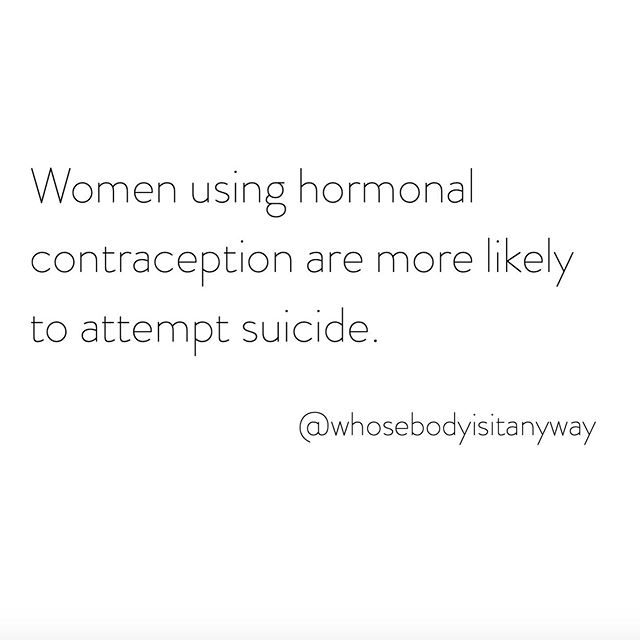 "▫️▫️▫️ ⚠️ Hormonal birth control was never intended for the liberation of women. ⚠️ ""Use of hormonal contraception was positively associated with subsequent suicide attempt and suicide. Adolescent women experienced the highest relative risk."" ⠀⠀⠀⠀⠀⠀⠀⠀⠀ Source: https://ajp.psychiatryonline.org/doi/full/10.1176/appi.ajp.2017.17060616"