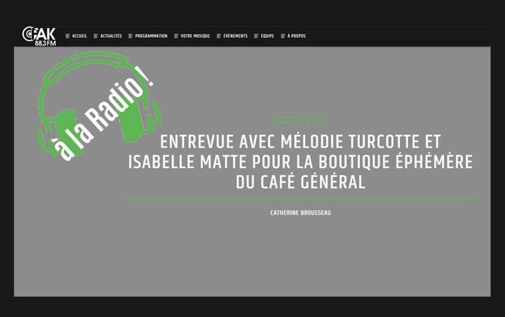 CFAK Radio Interview - Isabelle Matte and Mélodie Turcotte discuss the Ces Ptits Pigments Art Exhibit and Christmas Pop Up Shop that will take place at Café Général on Dec. 8th 2018.
