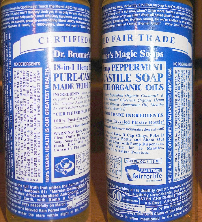 Dr. Bronner soap -- perfect for cleaning.  Image credit .