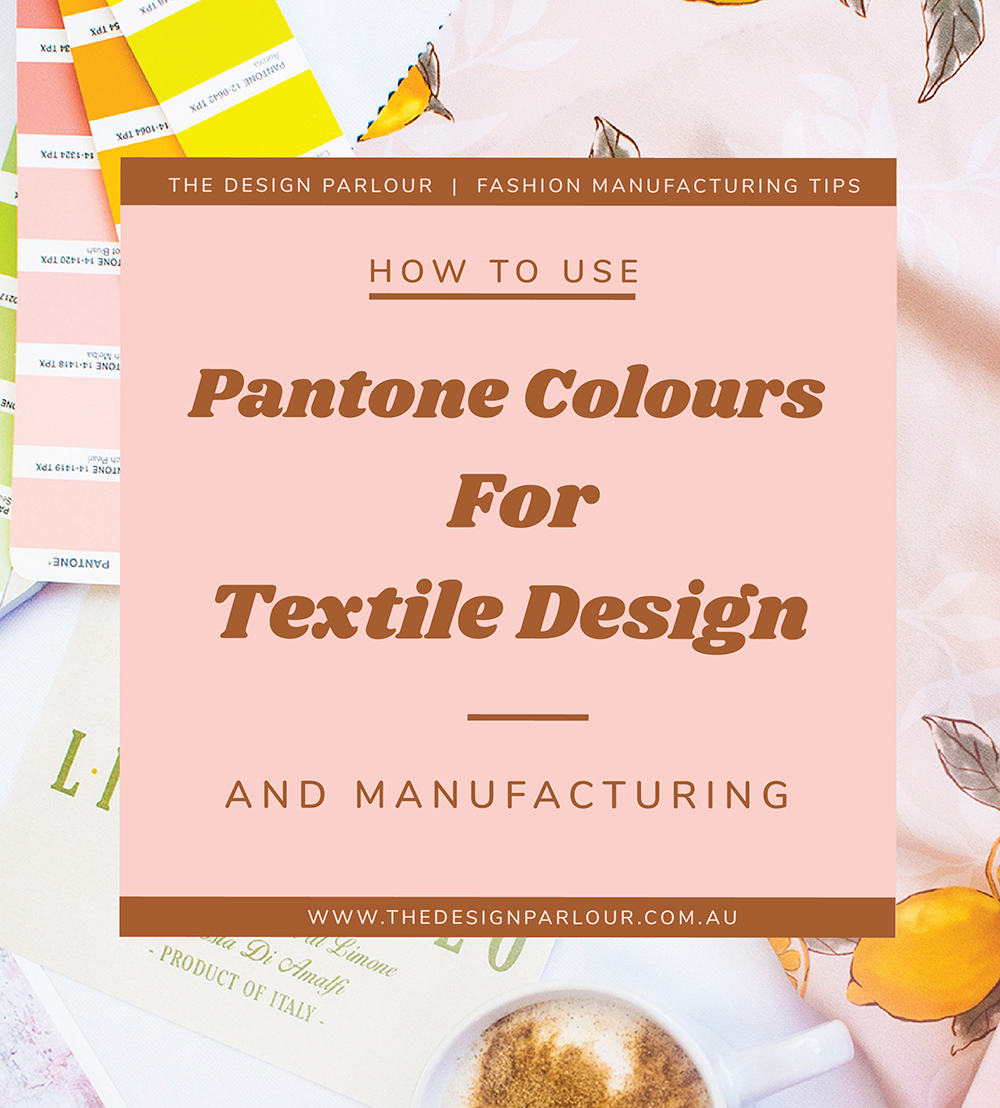 PANTONES FOR TEXTILED DESIGN AND MANUFACTURING_POST-04.jpg