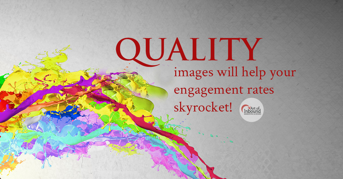 Use Quality Images in your Online Marketing