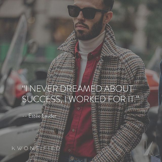 Work for it. . . . 📷: @garconjon #kwontified #fashion #mensfashion #mensstyle #fashionweek #menswear  #paris #parisfashionweek #instagood #instastyle #streetstyle #streetfashion #instafashion #fashiongram #fashionista #fashionblogger #highfashion #styleblogger #styleinspo #stylelookbook #streetwear #motivation #motivationalquote #outfitoftheday #inspiration #inspirationalquote #quoteoftheday #vogue #instadaily