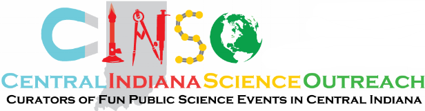 our Indianapolis festival is brought to you by Central Indiana Science Outreach, -