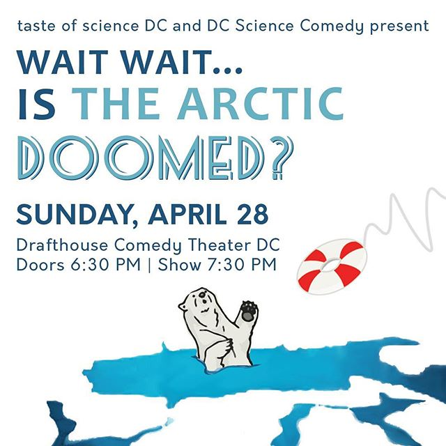 TONIGHT! Wait Wait...Is the Arctic Doomed? Find out what's happening in the Arctic with #tasteofsci, DC Science Comedy, Haywood Turnipseed, and a panel of the smartest arctic scientists in D.C.! Show at 7:00 @DrafthouseDC. Tickets are $12 on our website and $15 at the door. . . . . . #eventsdc #climatechange #polaricecaps #sciencecommunication #scicomm #tasteofscience