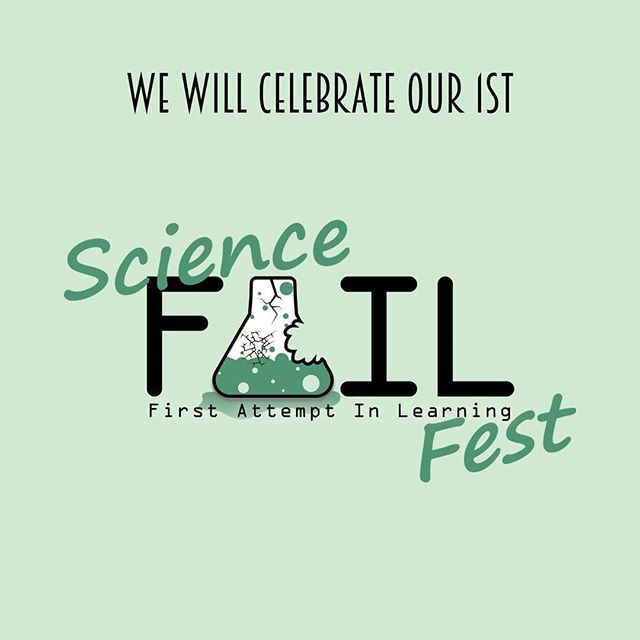 "We have created the Science Fail Fest as part of the taste of science event series, because failure in science is normal! Recognizing where we went wrong is an important part of moving forward. Scientists should be sharing their stories to help improve understanding of the scientific process. To those not actively involved in research we'd like them to know that when seemingly contradictory stories come out in the media, we didn't ""change our minds"" but that they're acting on the best information they have.  #SciFailFest #ScienceFailures #DayForFailure #tasteofsci #scicomm #science"