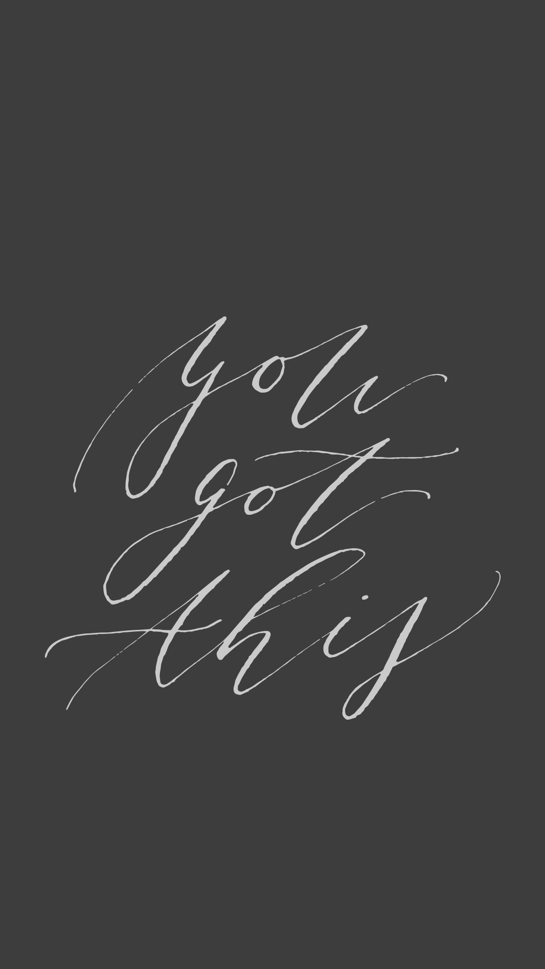 You Got This Lock Screen featuring Modern Calligraphy - True North Paper Co.