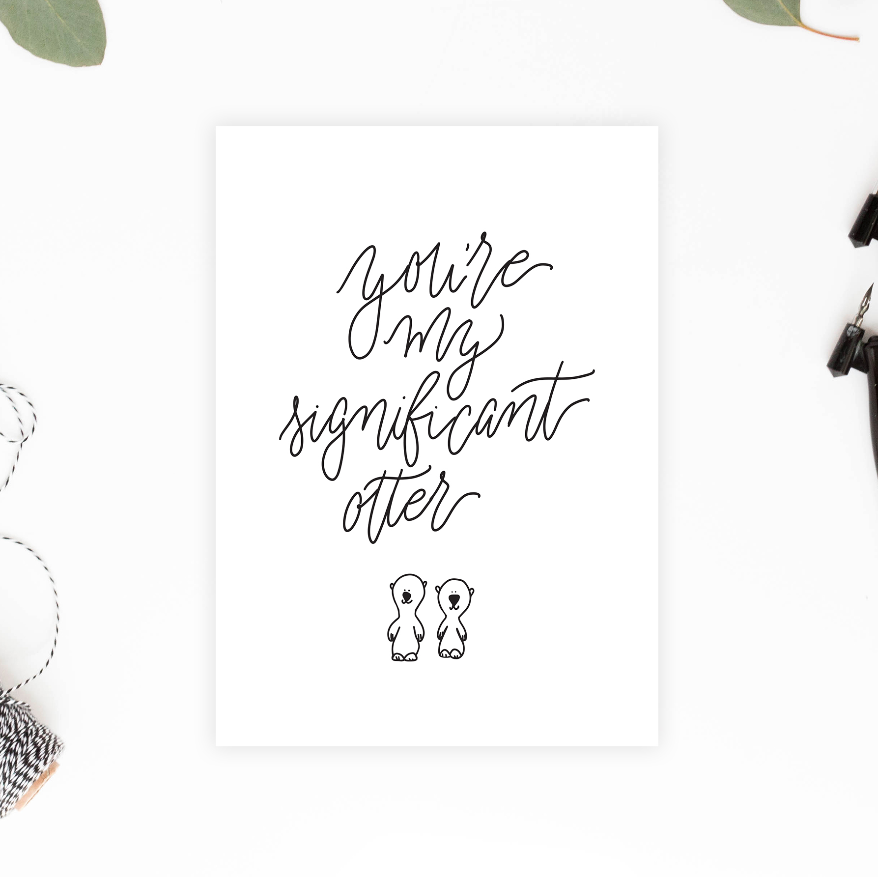 You're My Significant Otter DIY Valentines Card - Printable Anniversary/Valentines Card - Animal Pun, Love Pun Card - Downloadable Greeting Cards - True North Paper Co.