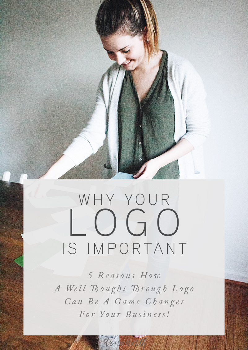 Why Your Logo Is Important -  5 Reasons How A Well Thought Through Logo Can Be A Game Changer For Your Business! - Blog for Creative Small Business -True North Paper Co