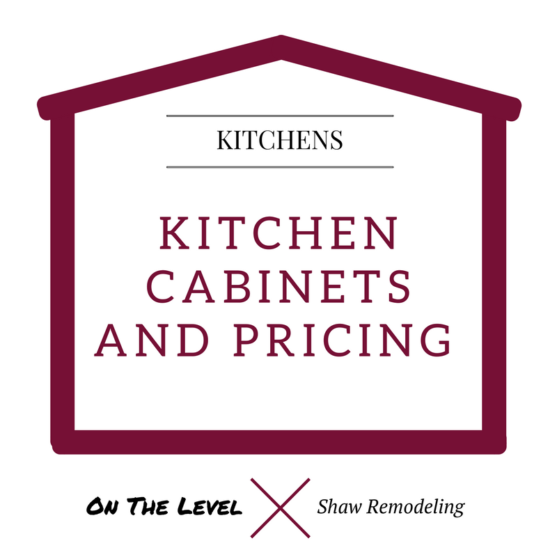 On The Level House - Kitchen Cabinet Pricing.png