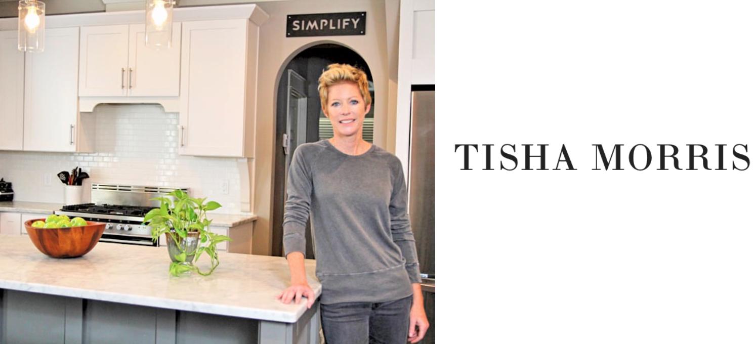 Tisha Morris     Author & Interior Designer