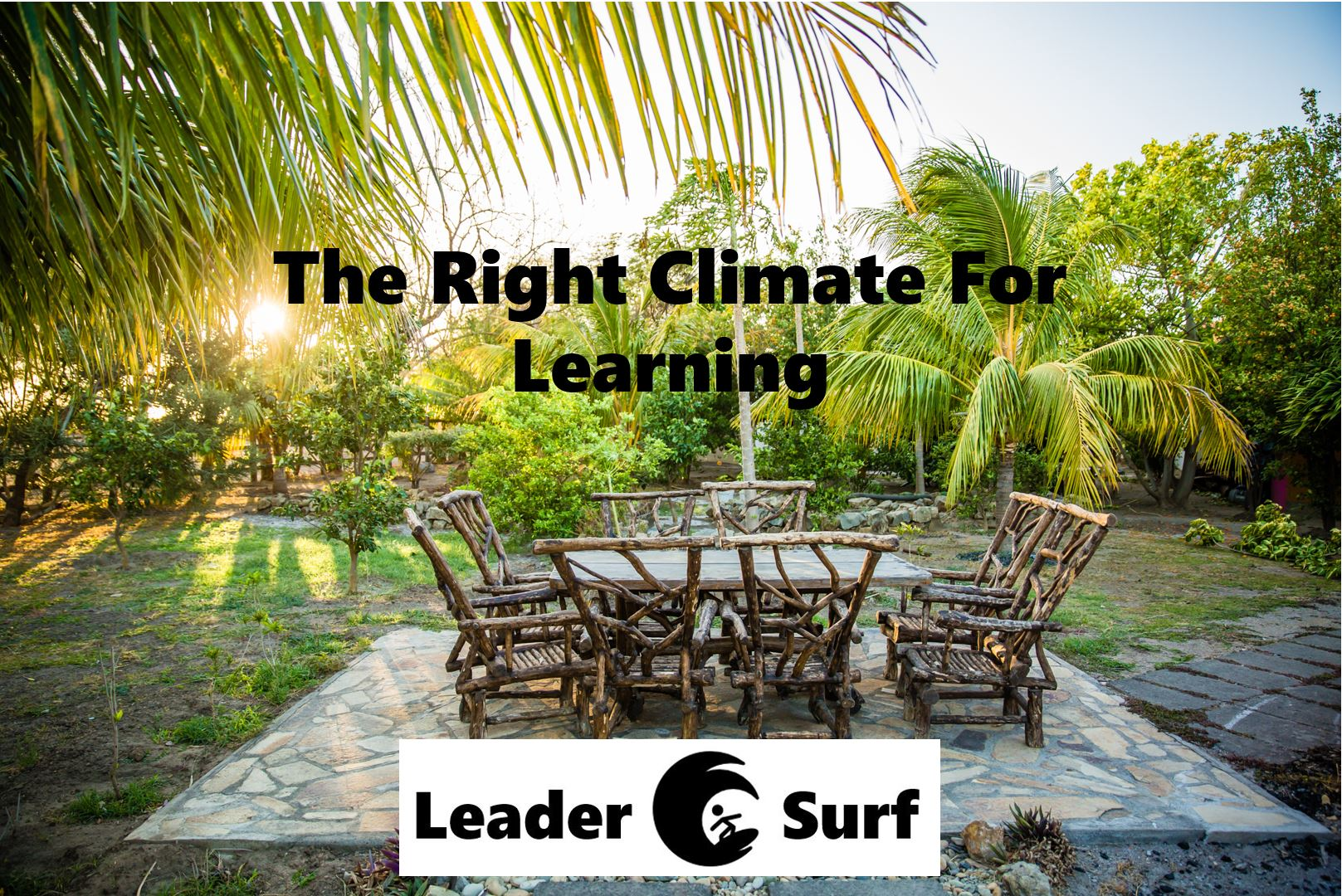 Right climate for learning