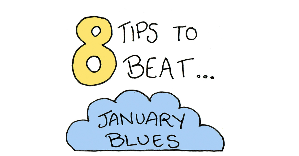 8-tips-beat-january-blues-wellbeing.jpg
