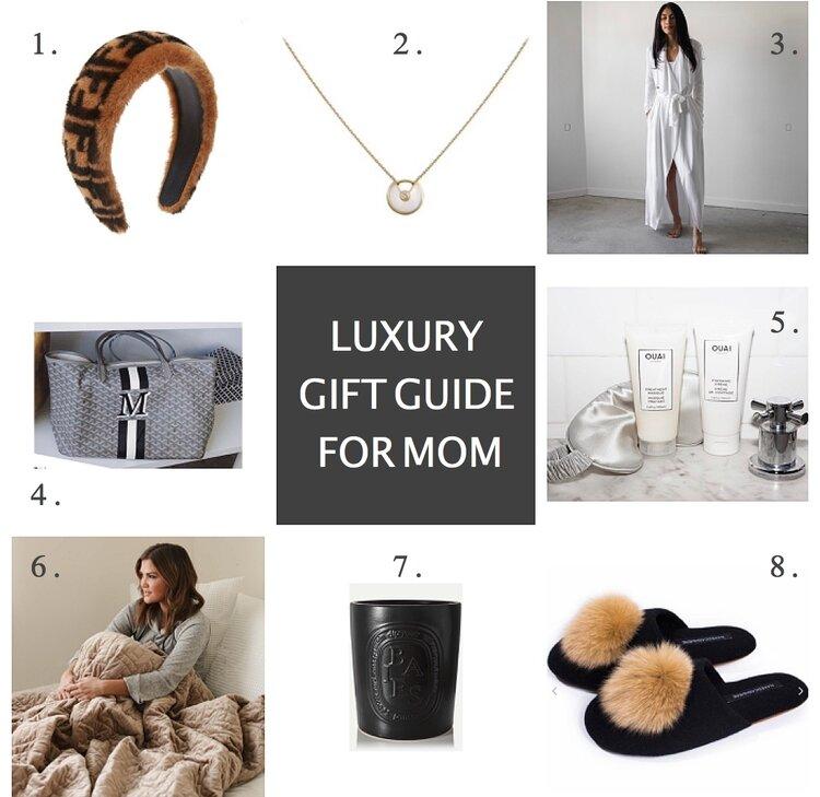 LUXURY GIFT GUIDE FOR MOM.jpg