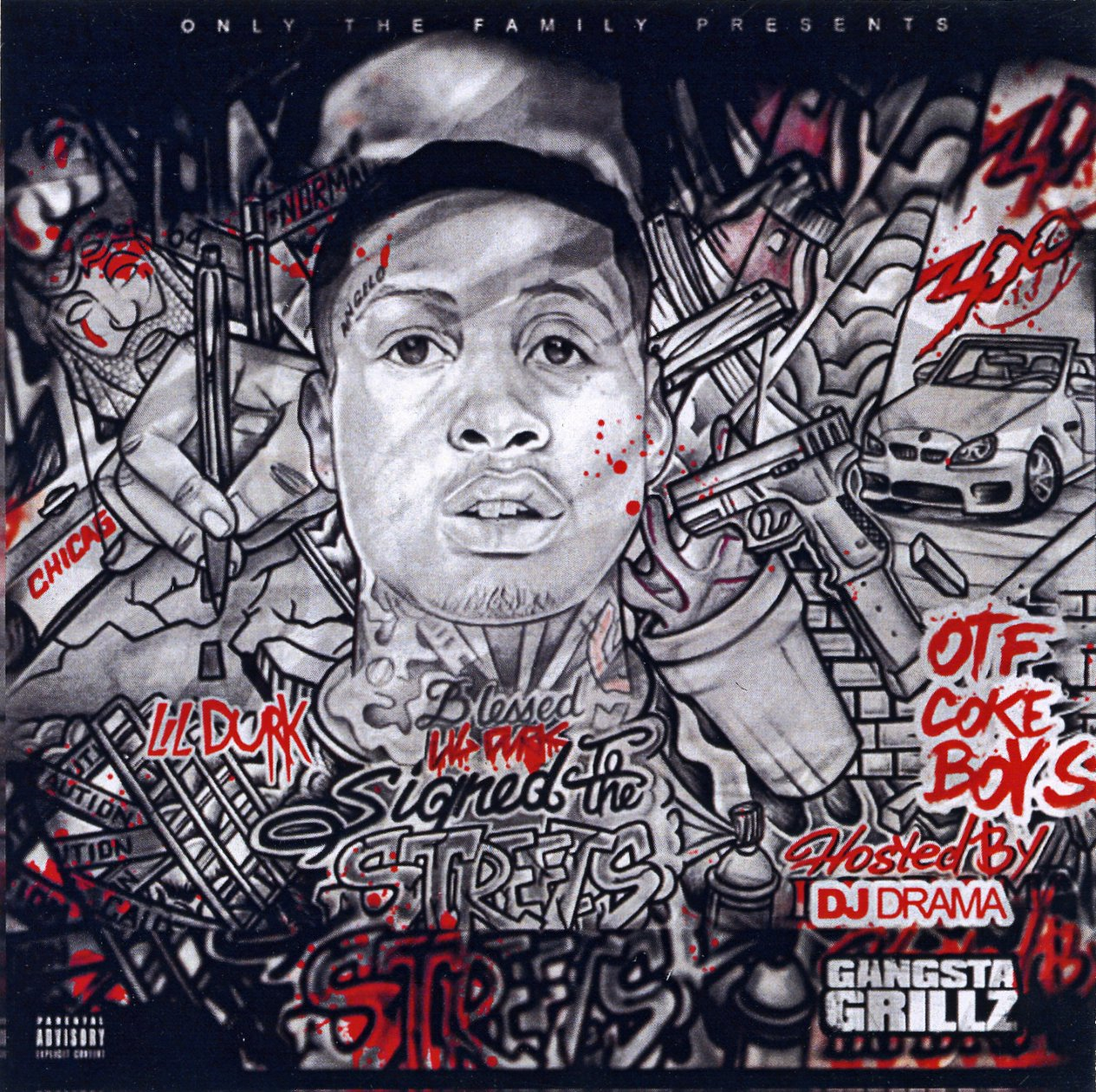 "LIL DURK ""SIGNED TO THE STREETS"" 2013 -"