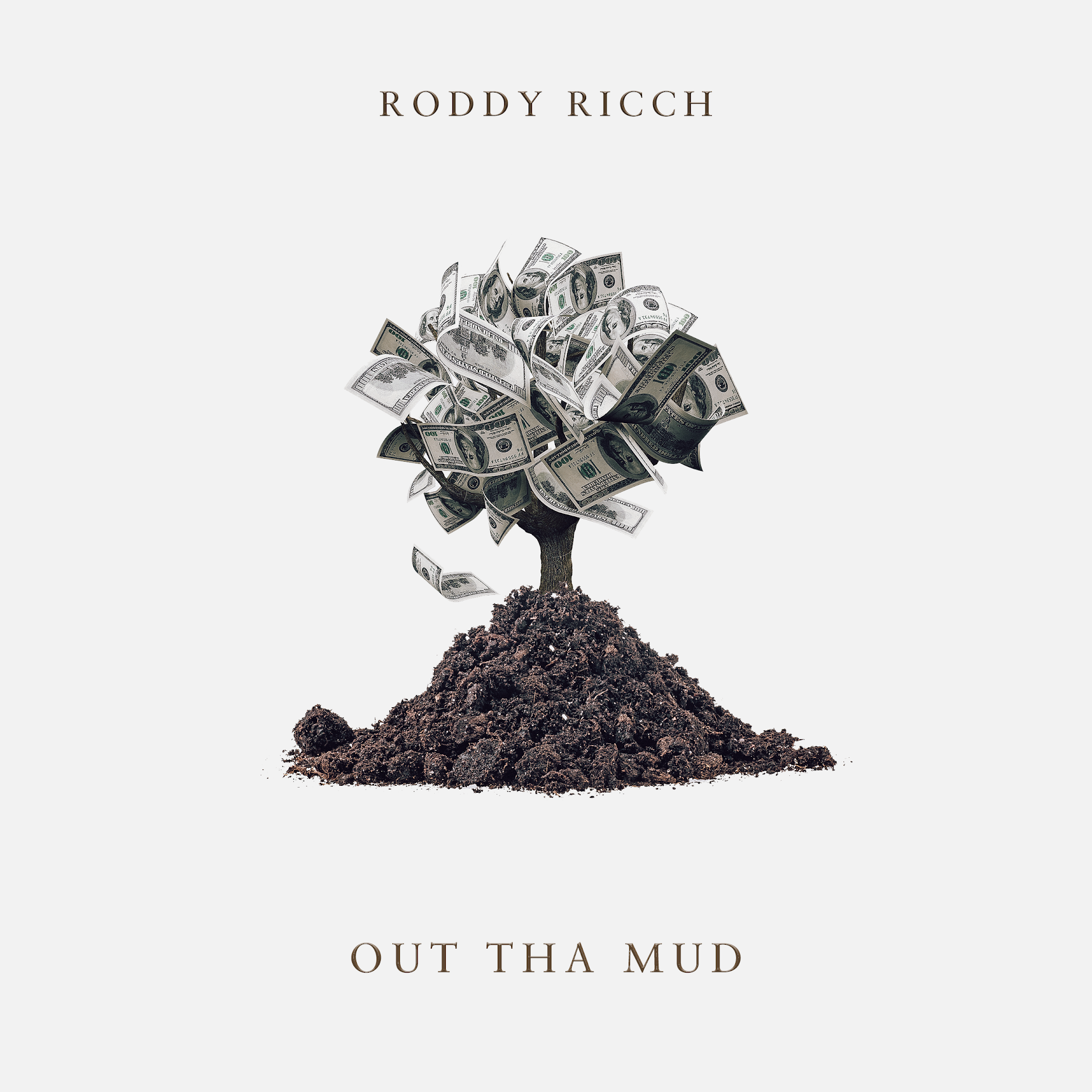"RODDY RICCH ""OUT THA MUD"" 2019 -"