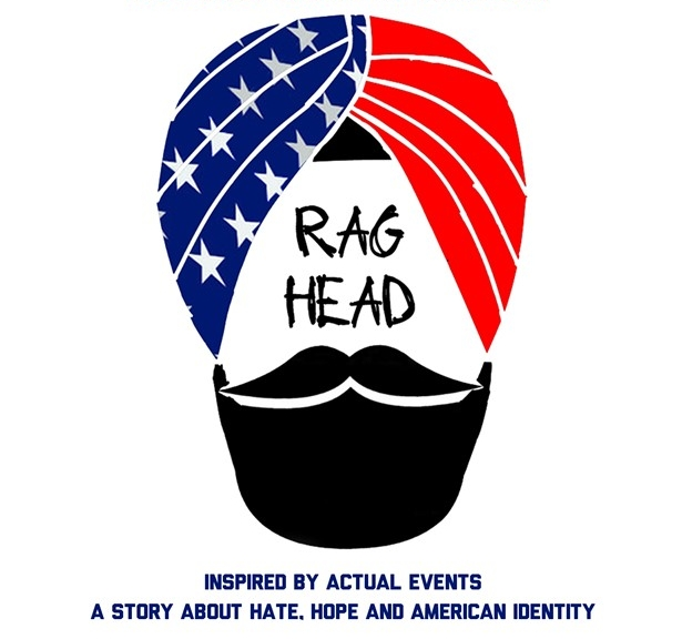 RAG HEAD Preview - Written/Performed/DirectedBy Sundeep MorrisonJoin us on May 20th, at The Broad Theatre rehearsal space for a preview of RAG HEAD a One Woman Show about Sikhs in post 9/11 America.
