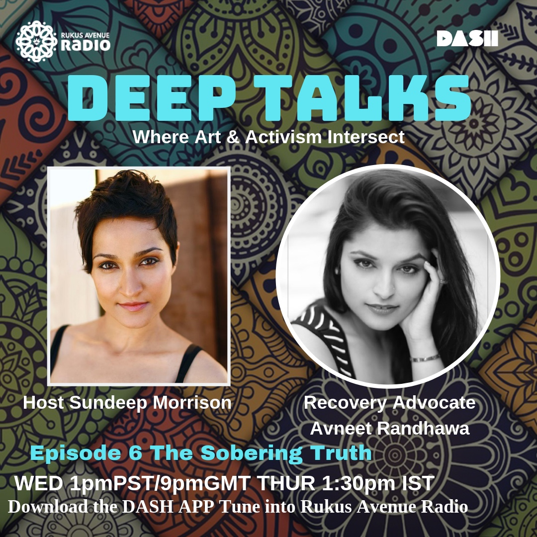 Deep Talks Episode 6 - The Sobering Truth Guest Recovery Advocate Avneet Randhawahttps://drive.google.com/file/d/1QT84RO2o0LnUzOYEpOjKisxd2aVigtCY/view
