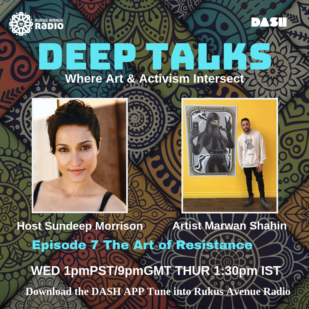 Deep Talks Episode 7 - The Art of Resistance Guest Artist Marwan Shahinhttps://drive.google.com/file/d/1RTqn3DAn46eG7zimwBDTKioRxcPpzmlM/view