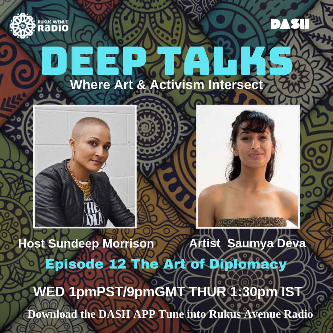 Deep Talks Episode 12 - The Art of Diplomacy Guest Artist Saumya Devahttps://drive.google.com/file/d/1fjAQcZnSZ3FofZJvKU2cWk216WPcStjv/view