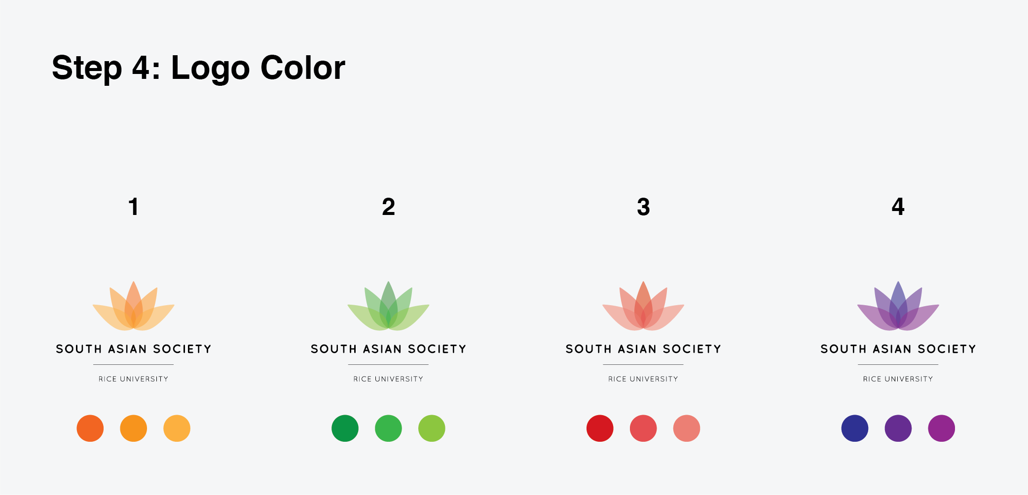 Potential logo color schemes. Option 3 was selected for its close semblance to the standard pink lotus flower.