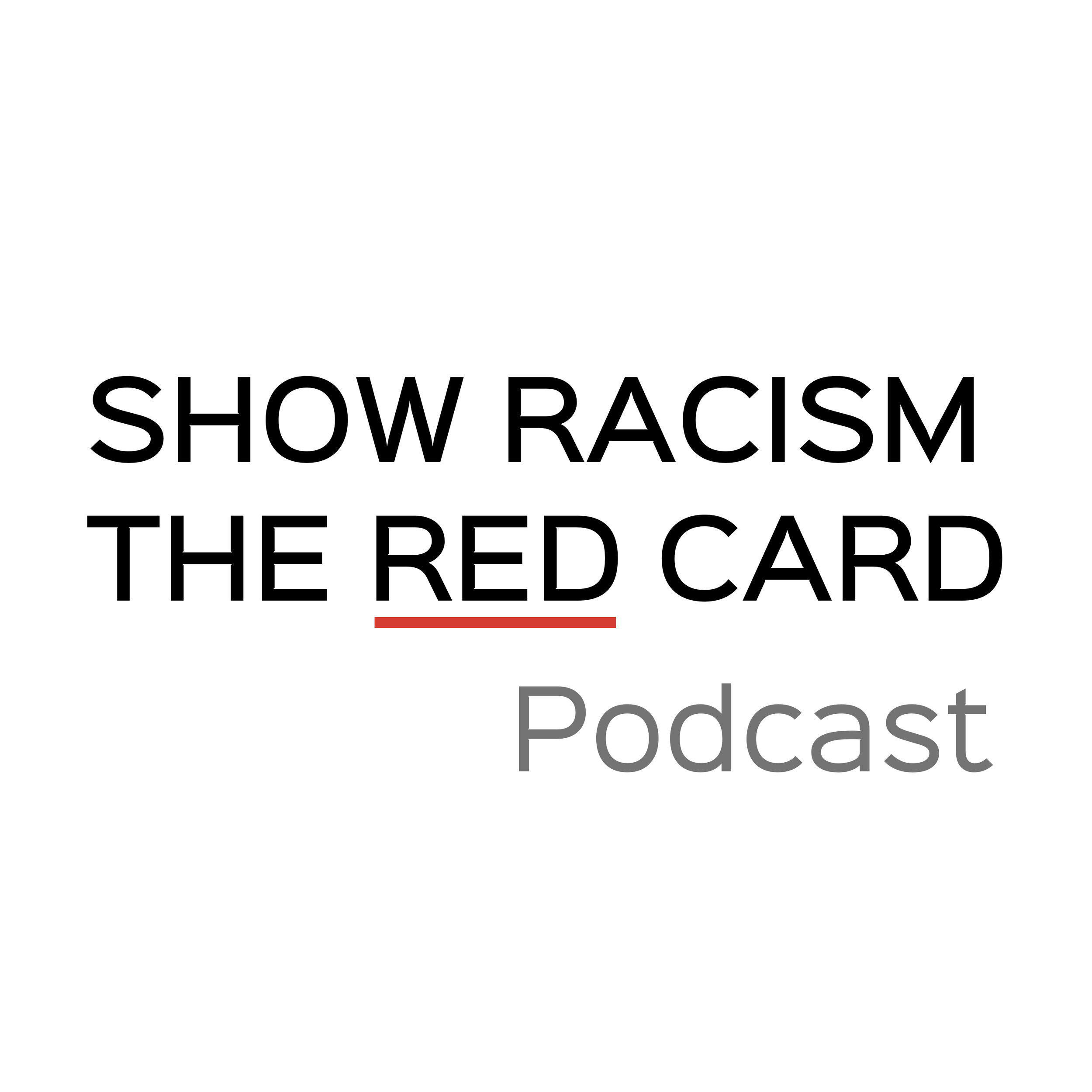 Show Racism the Red Card Podcast Logo 1.jpg