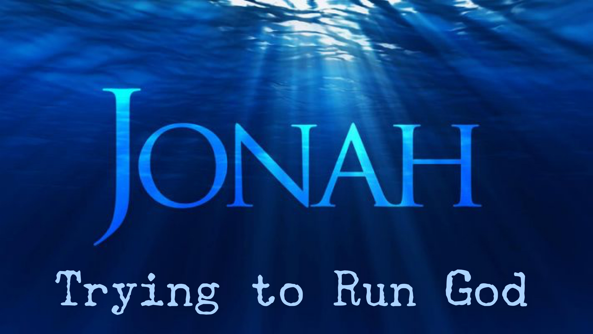 Jonah Trying to Run God.PNG